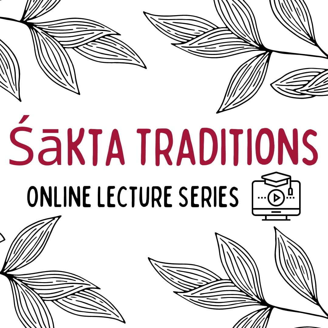 sakta traditions online lecture series